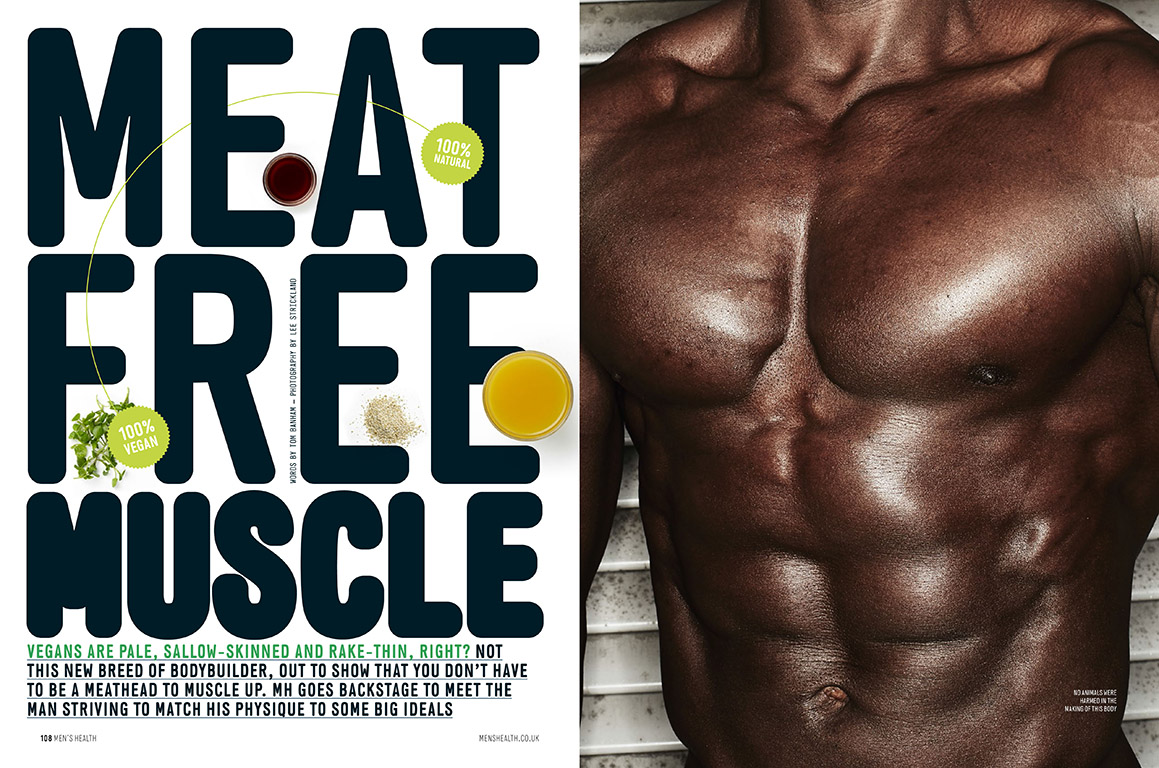 A story about a no-meat muscle plan by vegan bodybuilder Gabbidon photographed by Lee Strickland for the September edition of Men's Health Magazine